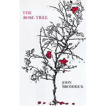The Rose Tree by John Broderick - 9780714528243 Book