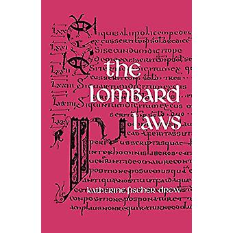 The Lombard Laws by Katherine Fischer Drew - 9780812210552 Book