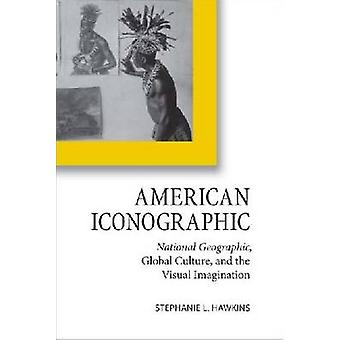American Iconographic-National Geographic-Global Culture-und die