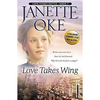 Love Takes Wing (large type edition) by Janette Oke - 9781410446886 B