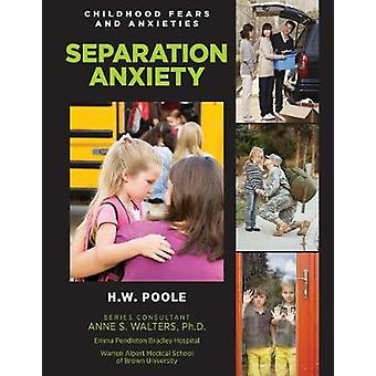 Separation Anxiety - 9781422237304 Book