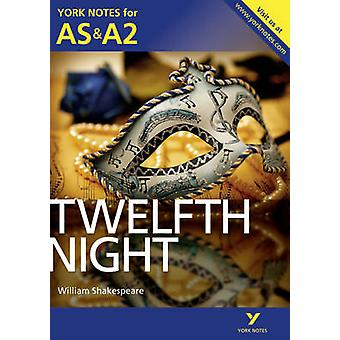Twelfth Night - York Notes for AS & A2 by Emma Smith - 9781447948889 B