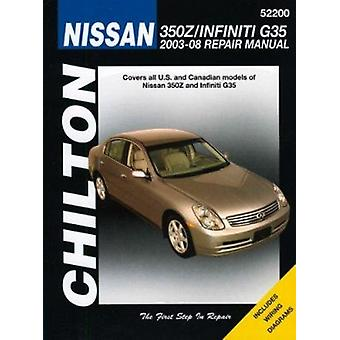 Nissan 350Z & Infiniti Automotive Repair Manual - 03-08 by Jay Storer