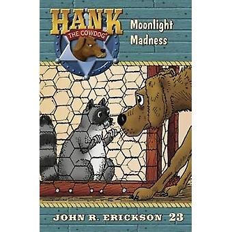 Moonlight Madness - 9781591882237 Book