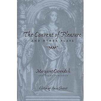 Il convento del piacere e di altre opere teatrali