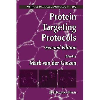 Protein Targeting Protokolle von van der Giezen & Mark