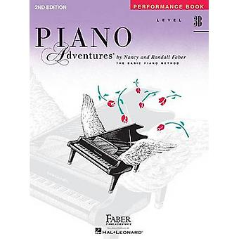 Faber Piano Adventures - Level 3B - Performance Book - Level 3B - Perfor