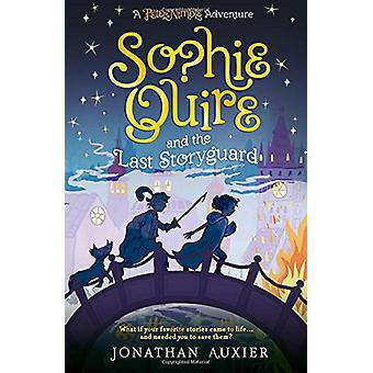 Sophie Quire and the Last Storyguard - A Peter Nimble Adventure by Jon