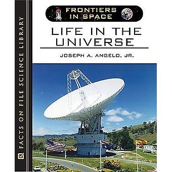 Life in the Universe by Joseph A. Angelo - 9780816057764 Book
