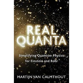 Real Quanta by Martijnvan Calmthout