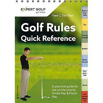 Golf Rules Quick Reference - Single Copy - 2016 by Yves C. Ton-That - 9