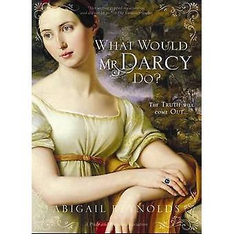 Vad skulle Mr Darcy göra av Abigail Reynolds