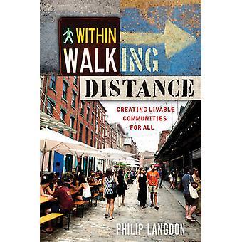 À distance de marche par Philip Langdon