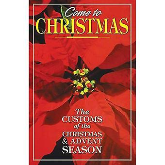 Kom naar Kerstmis: De gebruiken van de advent en kerstseizoen