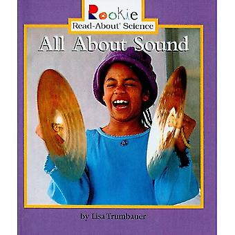 All about Sound (Rookie Read-About Science (Prebound))