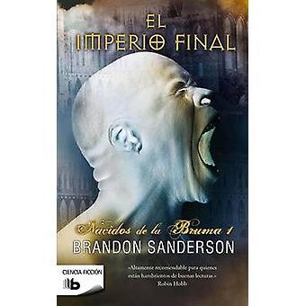El Imperio Final / The Final Empire by Brandon Sanderson - 9788498726