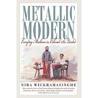 Metallic Modern Everyday Machines in Colonial Sri Lanka by Wickramasinghe & Nira