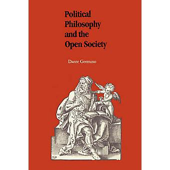 Political Philosophy and the Open Society by Germino & Dante