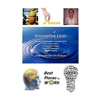 Innovative Lean by Brophy & Andy