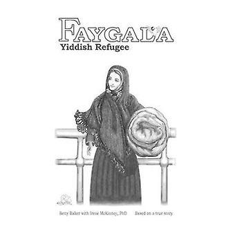 Faygala Yiddish Refugee by Baker & Betty
