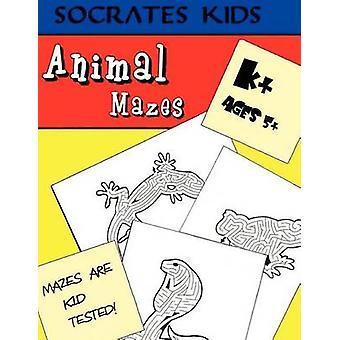 Animal Mazes Socrates Kids Workbook Series by Madness Books