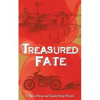 Treasured Fate by Swope & F. Sharon