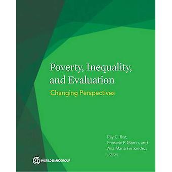 Fattigdom ojämlikhet och utvärdering ändra perspektiv genom Rist & Ray C