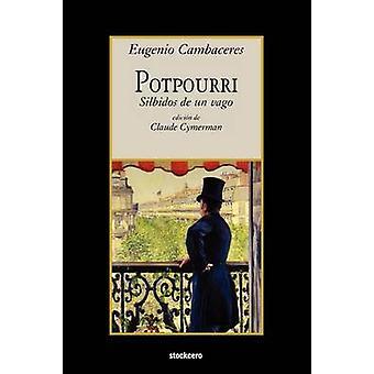 Potpourri by Cambaceres & Eugenio