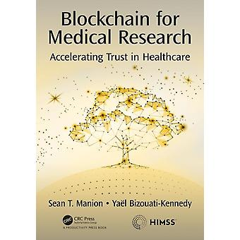 Blockchain for Medical Research by Sean Manion
