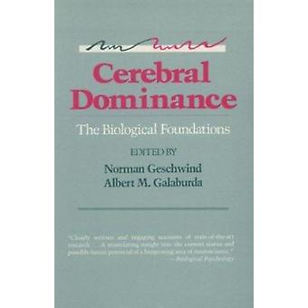 Cerebral Dominance - The Biological Foundations by Norman Geschwind -