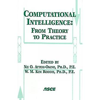 Computational Intelligence - From Theory to Practice - Proceedings of