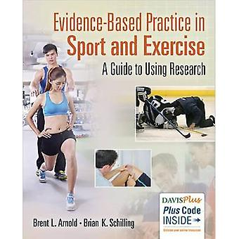 Evidence Based Practice in Sport and Exercise - A Practitioner's Guide