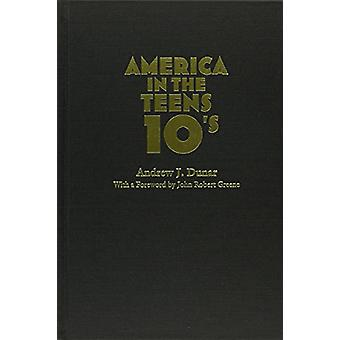 America in the Teens von Andrew J. Dunar - 9780815634805 Buch