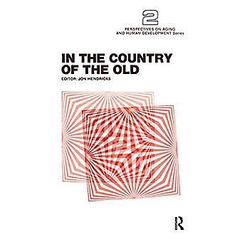 In the Country of the Old by Jon Hendricks - 9780895030153 Book
