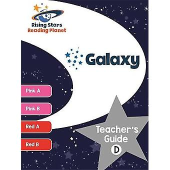 Reading Planet Galaxy Teacher's Guide D (Pink A - Red B) by Alison Mi