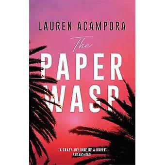 The Paper Wasp by Lauren Acampora - 9781529401028 Book