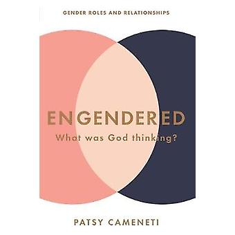 Engendered by Patsy Cameneti - 9781680312164 Book