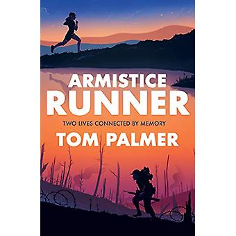 Armistice Runner by Tom Palmer - 9781781128251 Book