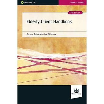 Elderly Client Handbook by Caroline Bielanska - 9781784460228 Book