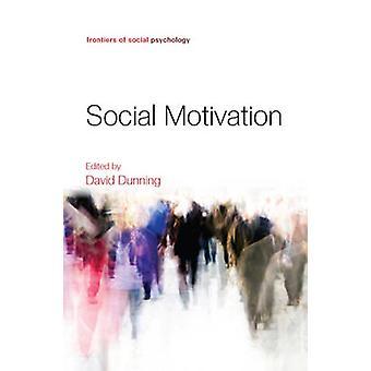 Sosial motivasjon av David G. Dunning - 9781841697543 Book