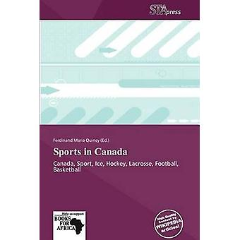 Sports in Canada by Ferdinand Maria Quincy - 9786138818625 Book