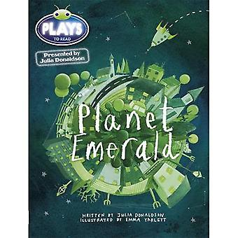 Julia Donaldson Plays Planet Emerald (green) (BUG CLUB)