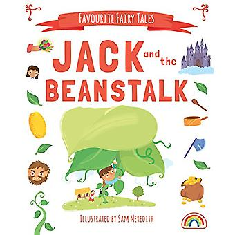 Favourite Fairytales - Jack and the Beanstalk by Sam Meredith - 97817