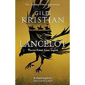 Lancelot by Giles Kristian - 9780552174008 Book