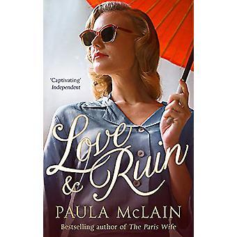 Love and Ruin by Paula McLain - 9780708898932 Book