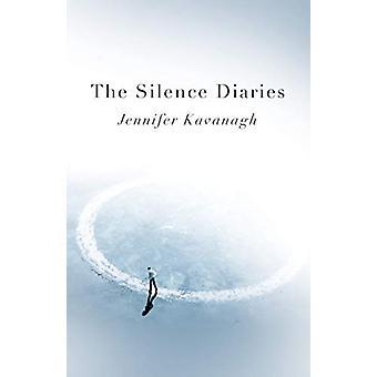 Silence Diaries - The by Jennifer Kavanagh - 9781789041828 Boek