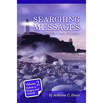 Searching Messages from the Minor Prophets Volume 2 by Malcolm Davis