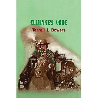 Culhanes Code-tekijä Terrell L Bowers