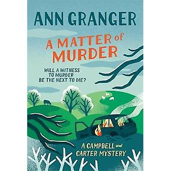 A Matter of Murder Campbell  Carter mystery 7 Campbell and Carter
