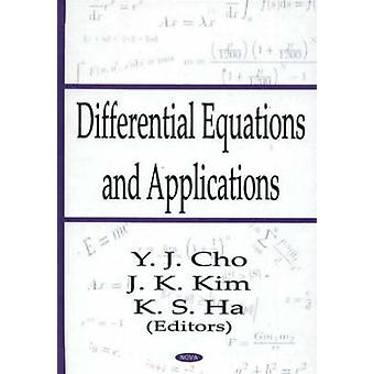Differential Equations Applications Volume 3 by Edited by Y J Cho & Edited by J K Kim & Edited by K S Ha